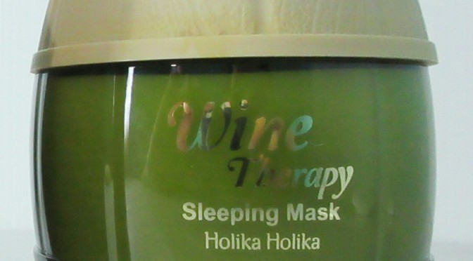 BEAUTY: Holika Holika White Wine Therapy Sleeping Mask