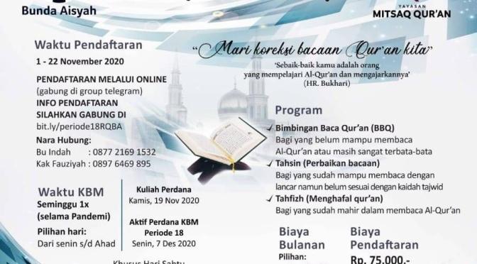 Pengalaman Belajar di Rumah Qur'an Bunda Aisyah – Saatnya Pendaftaran Periode 18!
